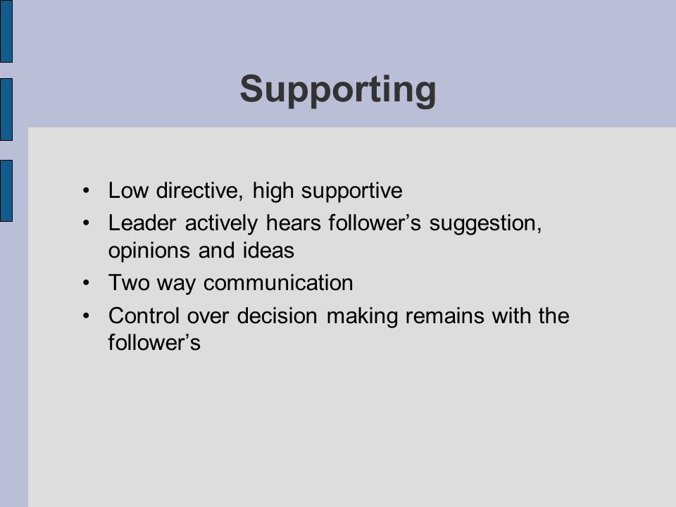 Supporting Low directive, high supportive