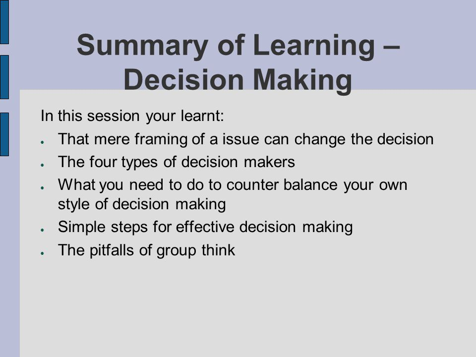 Summary of Learning – Decision Making