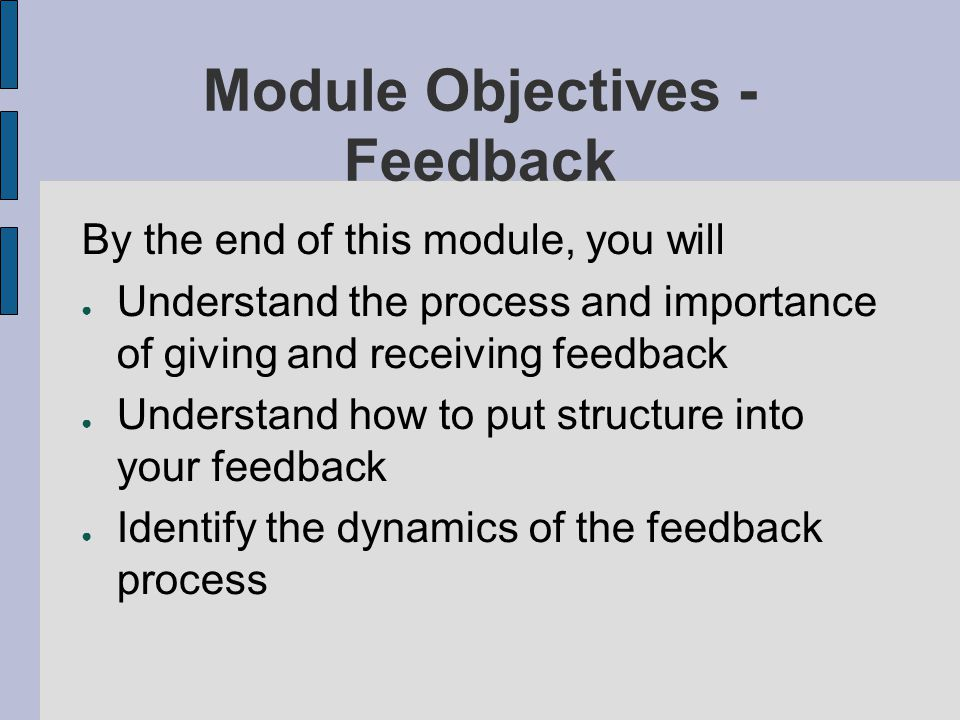 Module Objectives - Feedback