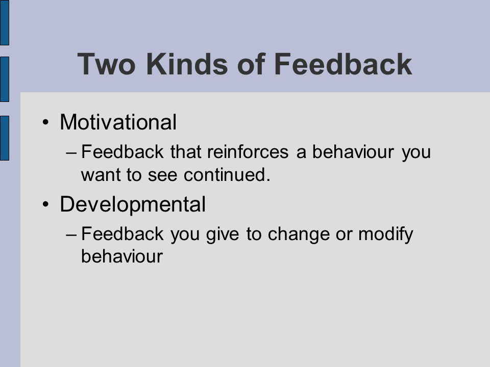 Two Kinds of Feedback Motivational Developmental