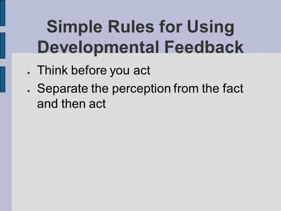 Simple Rules for Using Developmental Feedback