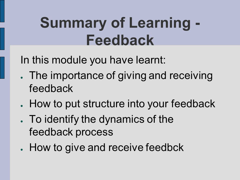Summary of Learning - Feedback