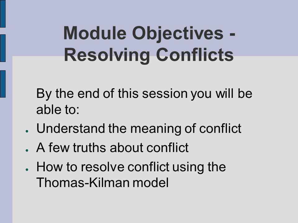 Module Objectives -Resolving Conflicts