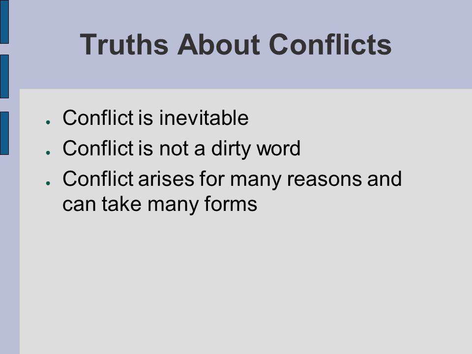 Truths About Conflicts