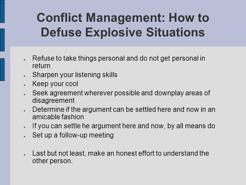 Conflict Management: How to Defuse Explosive Situations