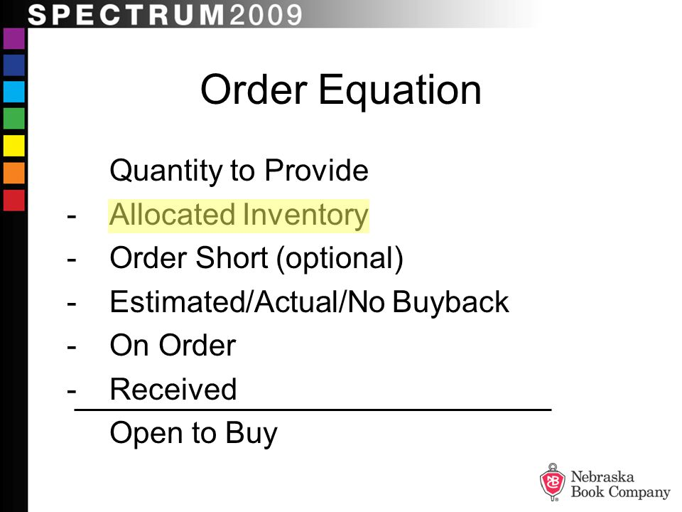 Order Equation - Allocated Inventory - Order Short (optional)