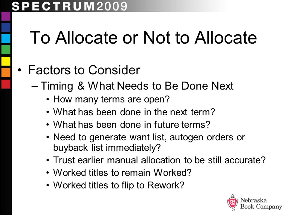 To Allocate or Not to Allocate