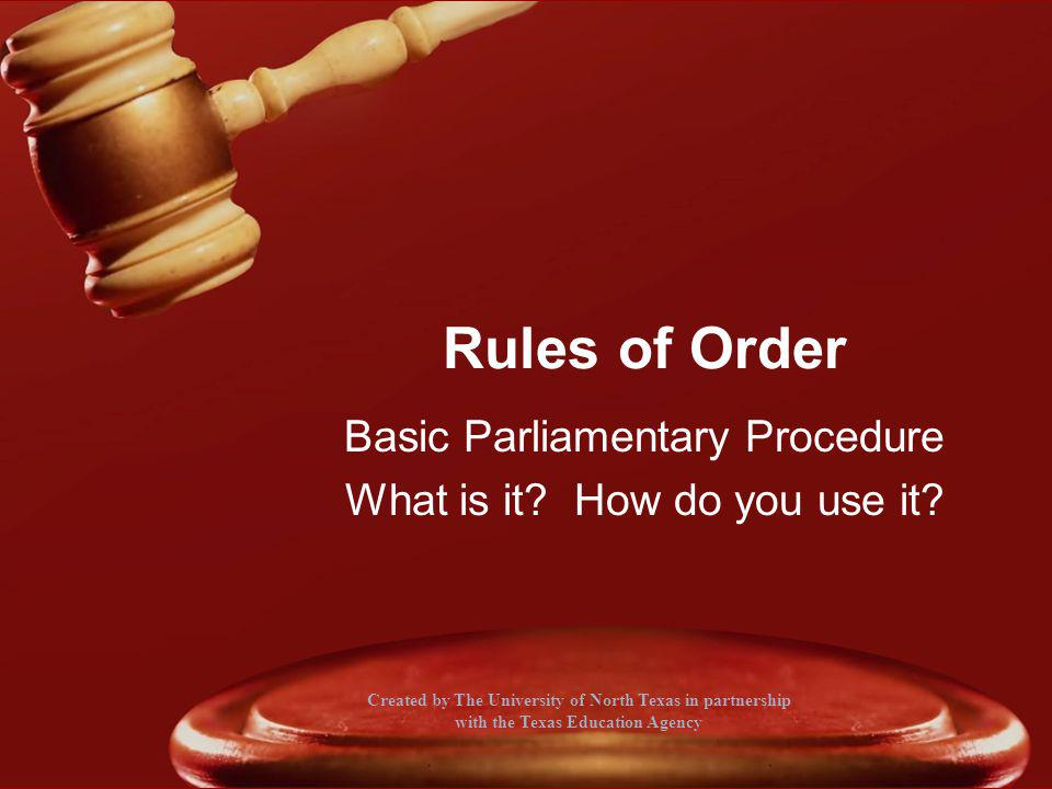 Basic Parliamentary Procedure What is it How do you use it