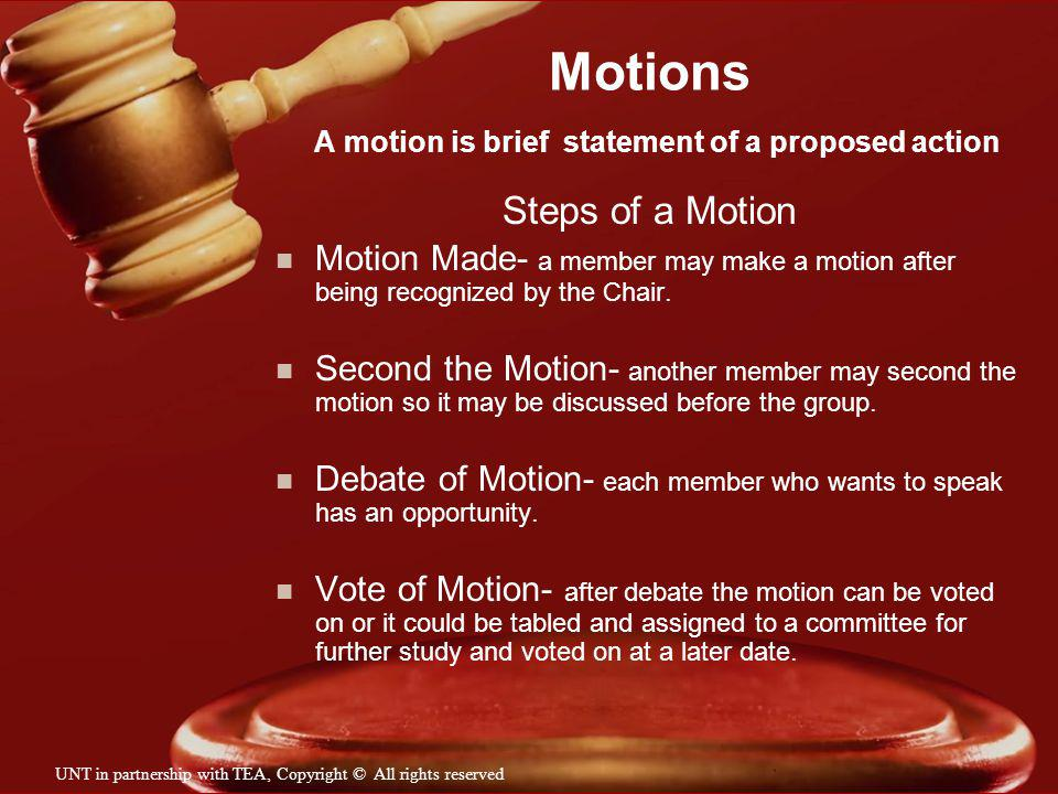 Motions A motion is brief statement of a proposed action