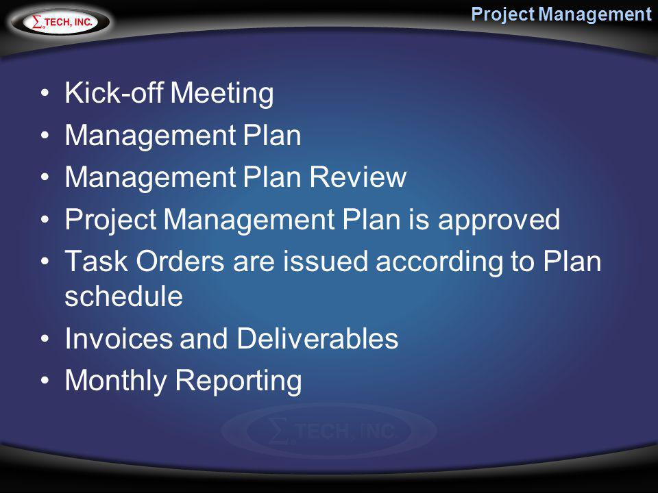 Management Plan Review Project Management Plan is approved
