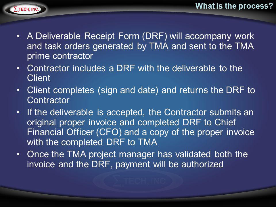 Contractor includes a DRF with the deliverable to the Client