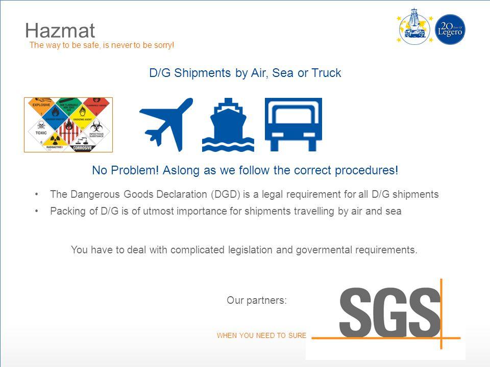 Hazmat D/G Shipments by Air, Sea or Truck
