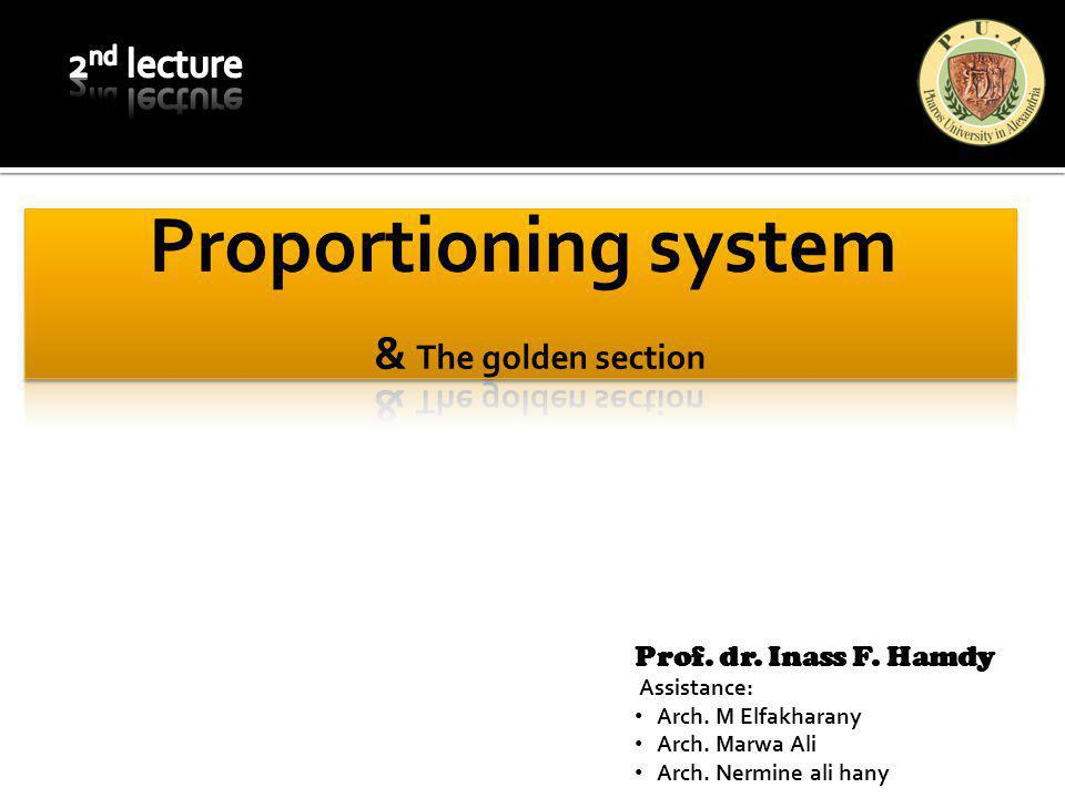 Proportioning system & The golden section