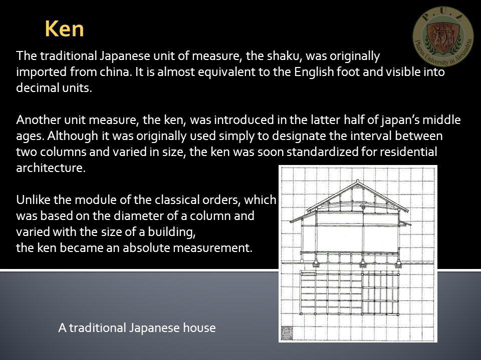 Ken The traditional Japanese unit of measure, the shaku, was originally.