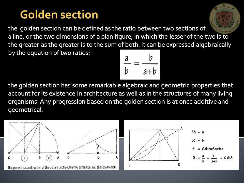 Golden section the golden section can be defined as the ratio between two sections of.