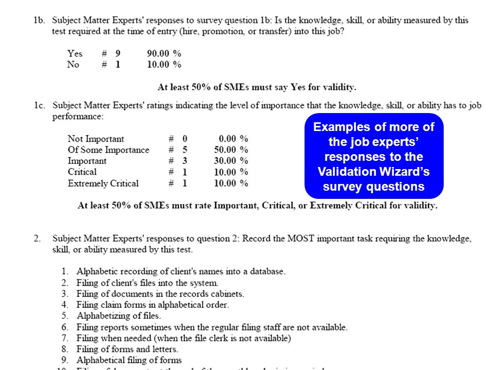 Examples of more of the job experts' responses to the Validation Wizard's survey questions