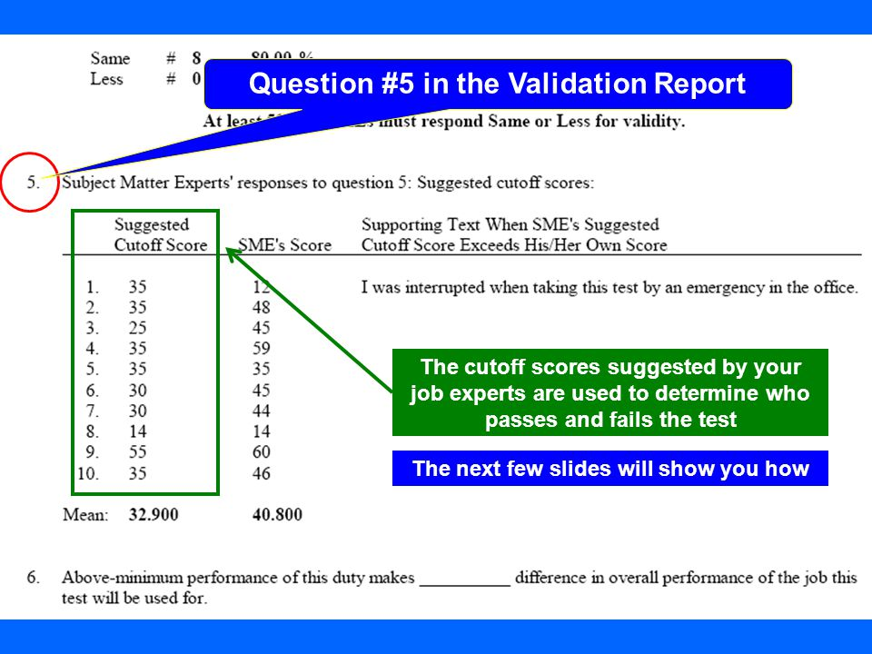 Question #5 in the Validation Report