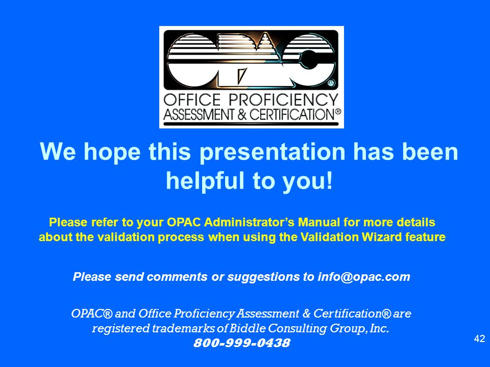 We hope this presentation has been helpful to you!
