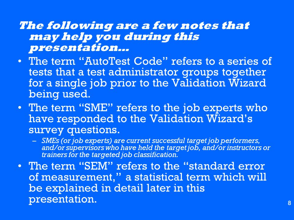 The following are a few notes that may help you during this presentation…