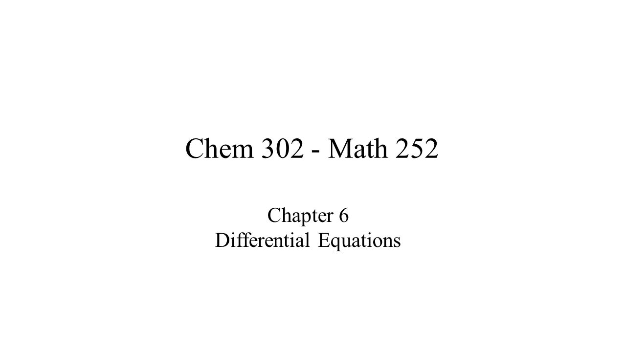 Chapter 6 Differential Equations