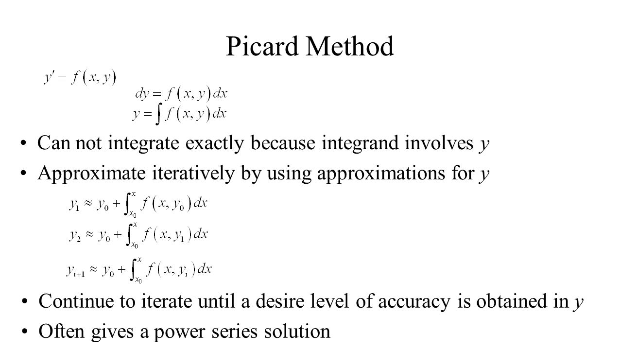 Picard Method Can not integrate exactly because integrand involves y