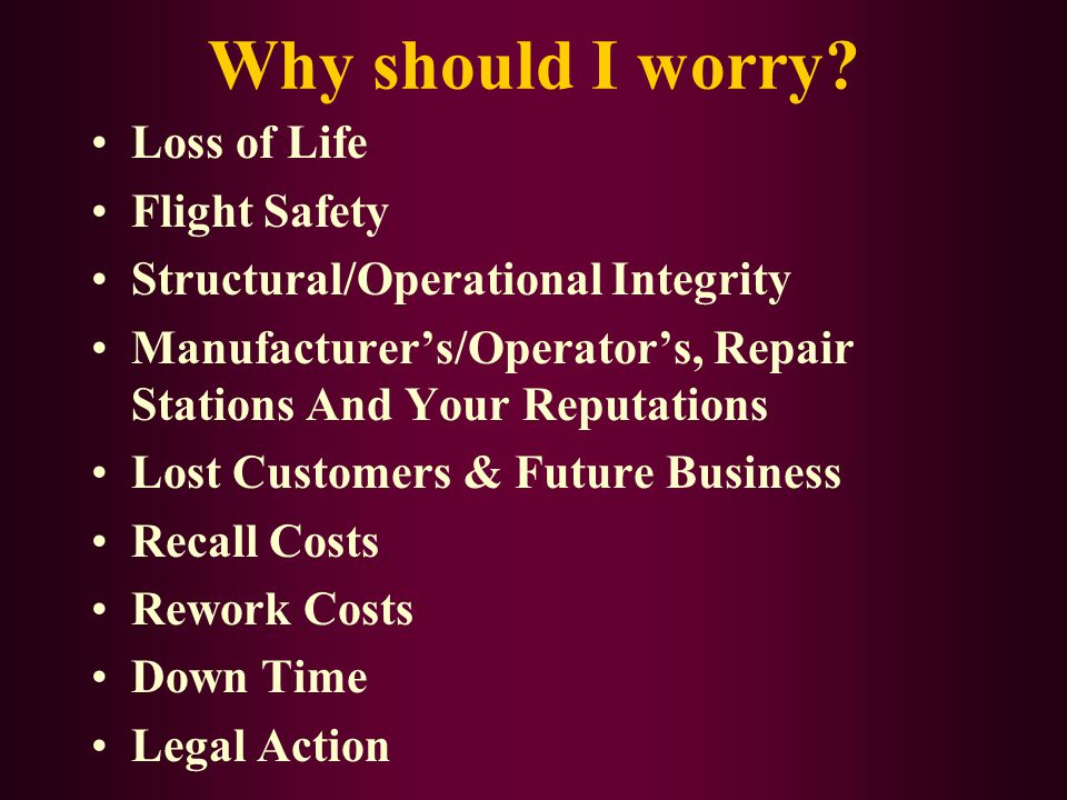 Why should I worry Loss of Life Flight Safety