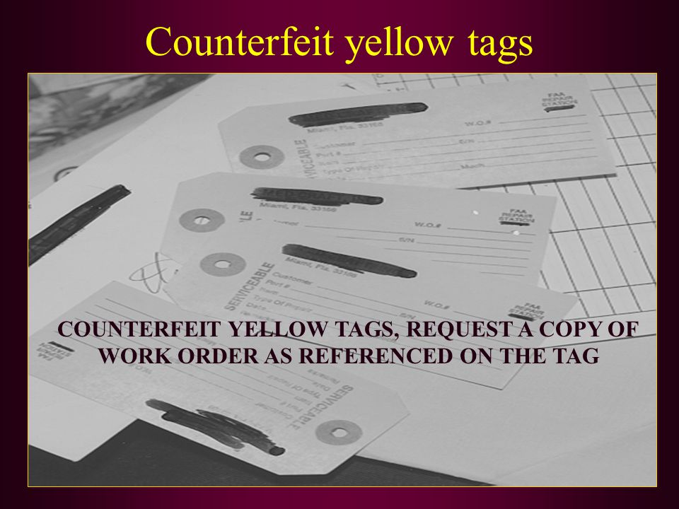 Counterfeit yellow tags