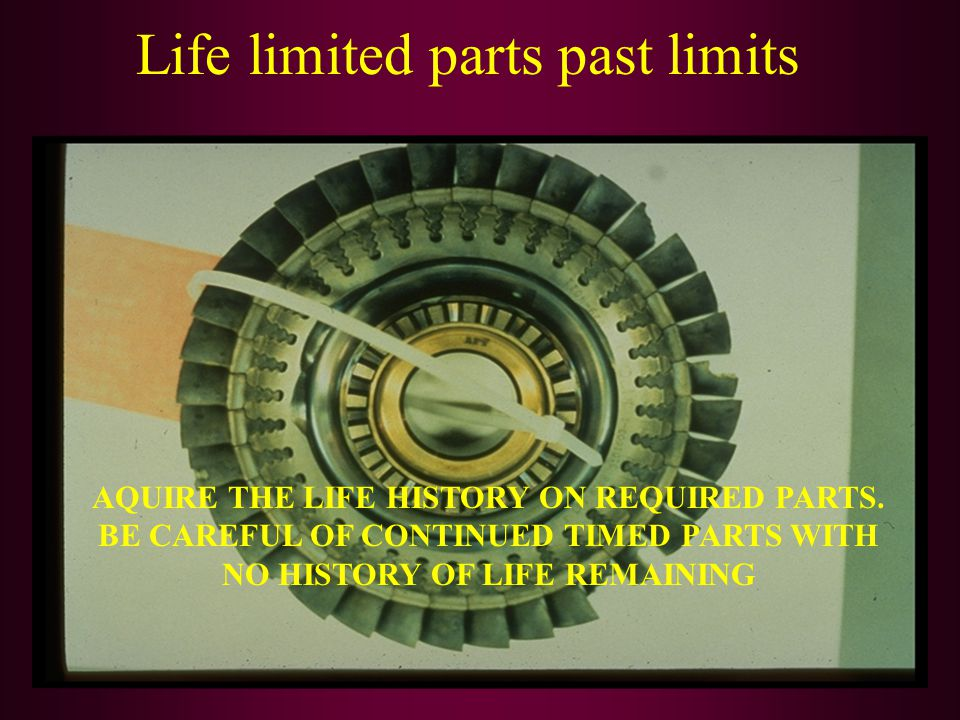 Life limited parts past limits