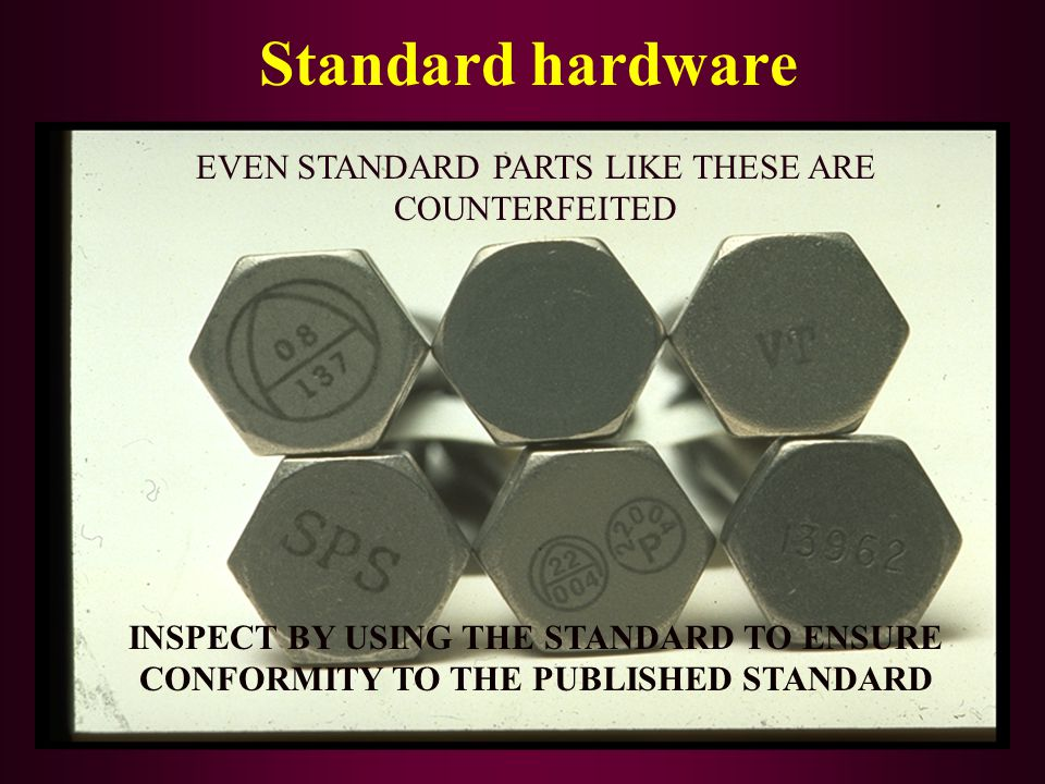 EVEN STANDARD PARTS LIKE THESE ARE COUNTERFEITED