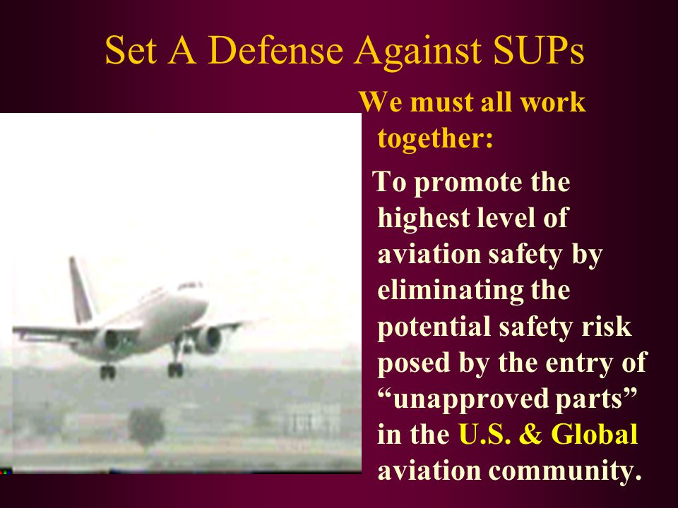 Set A Defense Against SUPs