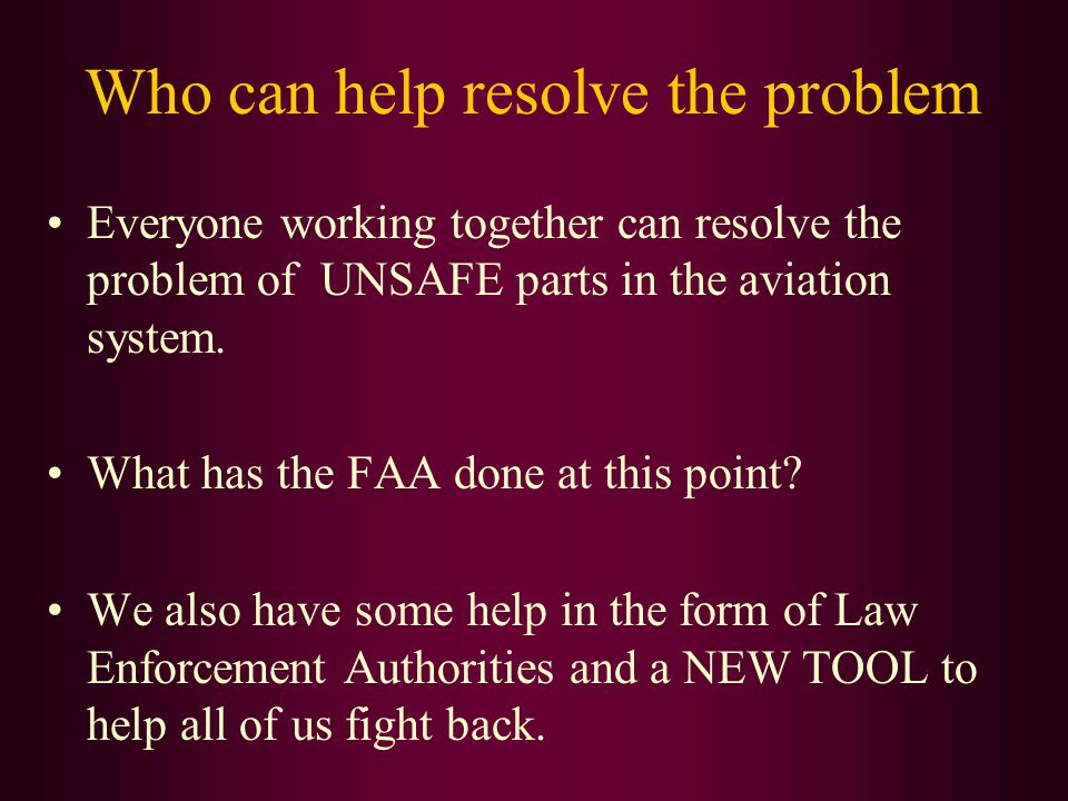 Who can help resolve the problem