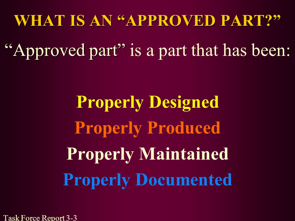 WHAT IS AN APPROVED PART