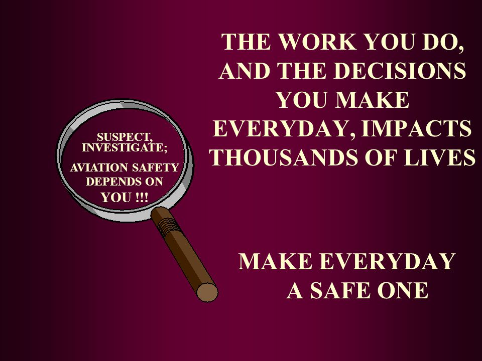 MAKE EVERYDAY A SAFE ONE