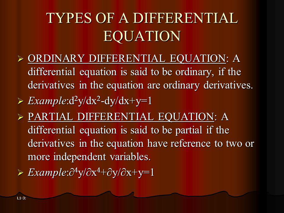 TYPES OF A DIFFERENTIAL EQUATION