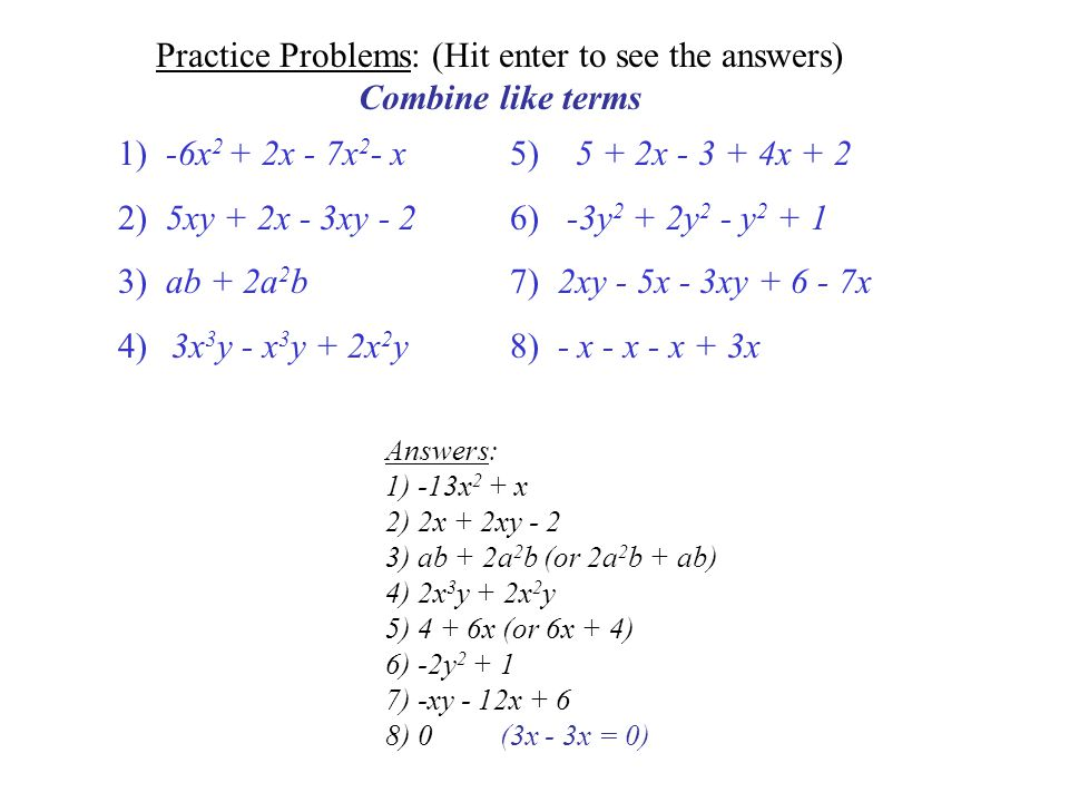 Practice Problems: (Hit enter to see the answers)