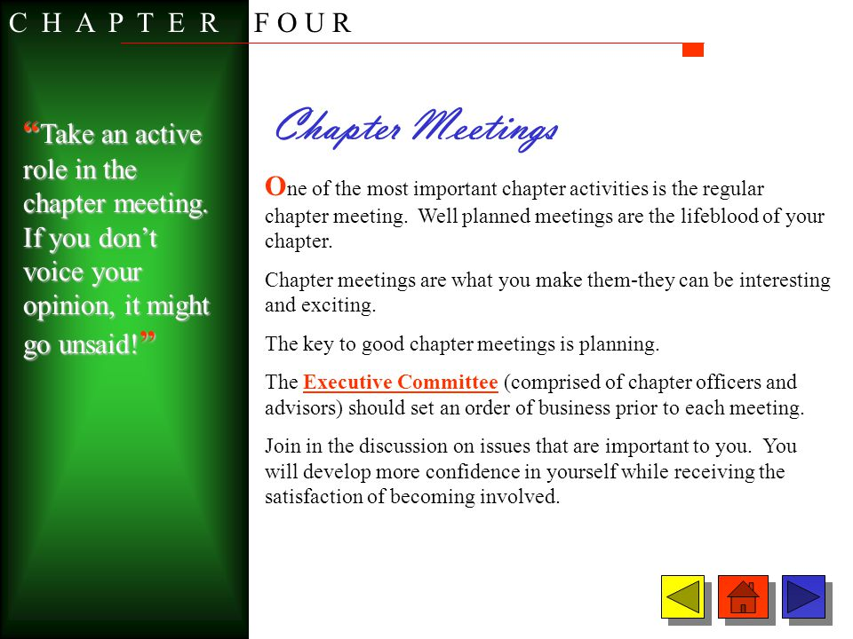 C H A P T E R F O U R Chapter Meetings.