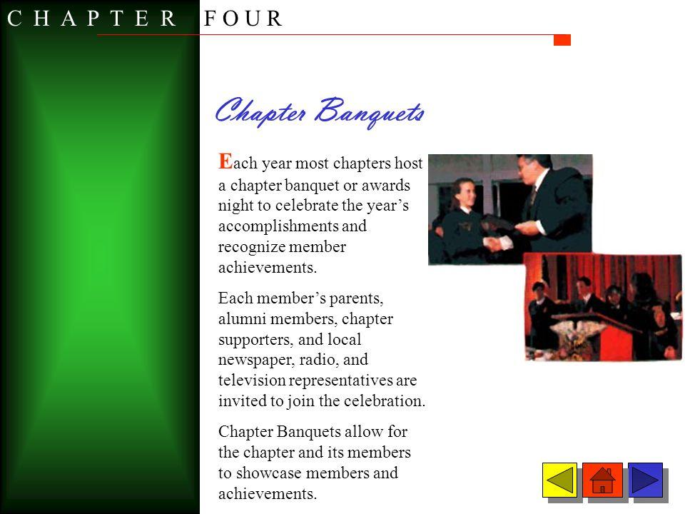 Chapter Banquets C H A P T E R F O U R