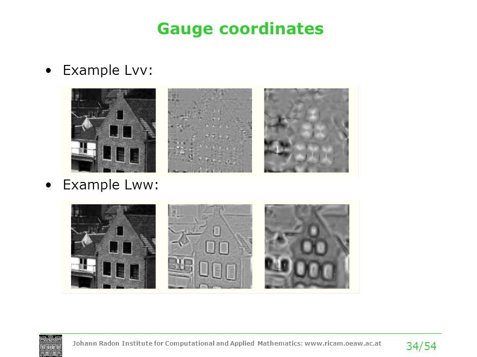 Gauge coordinates Example Lvv: Example Lww: