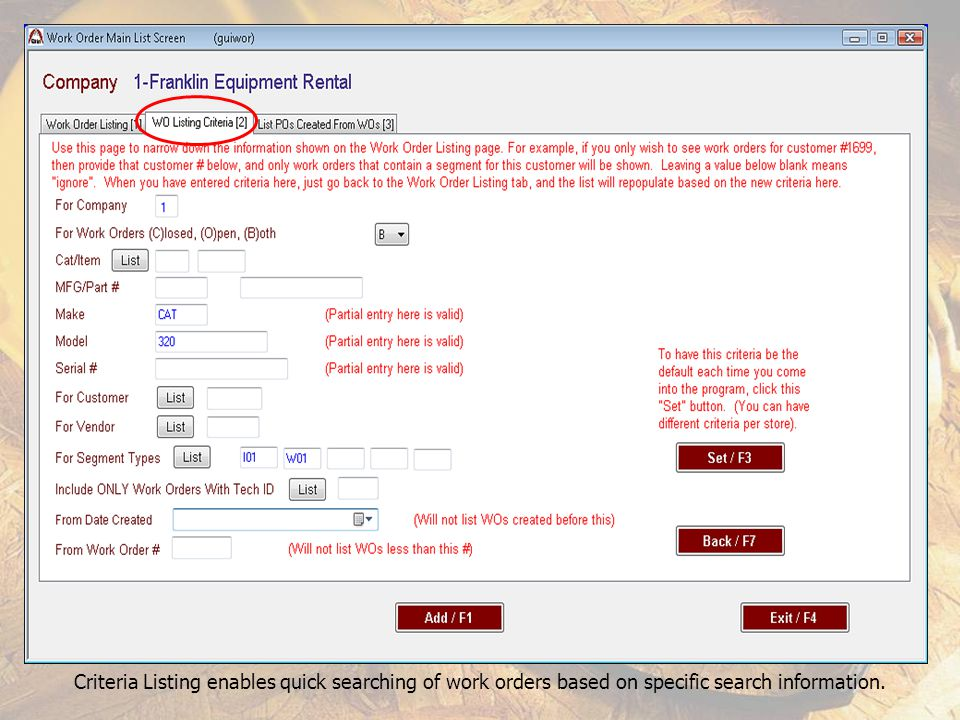 Criteria Listing enables quick searching of work orders based on specific search information.