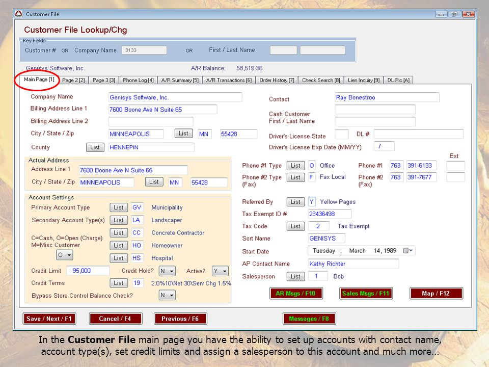 In the Customer File main page you have the ability to set up accounts with contact name,