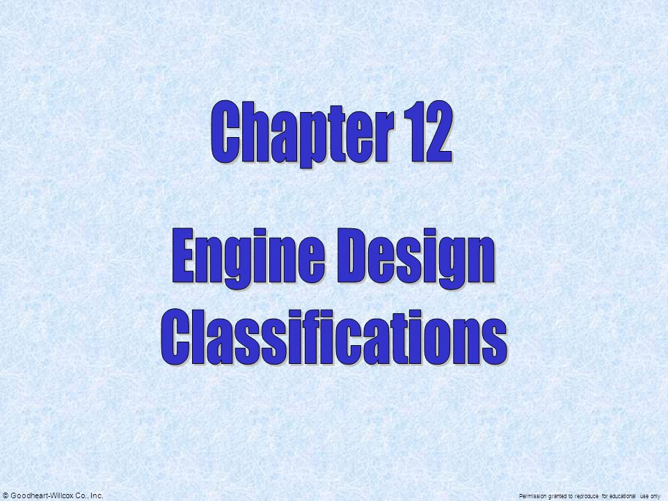 Chapter 12 Engine Design Classifications
