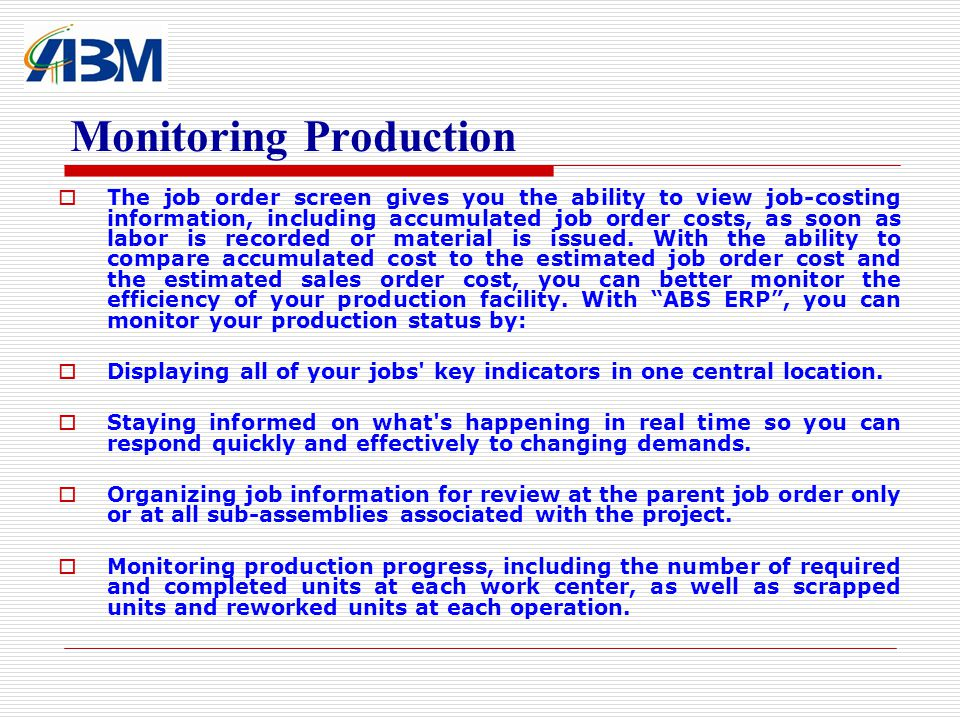 Monitoring Production