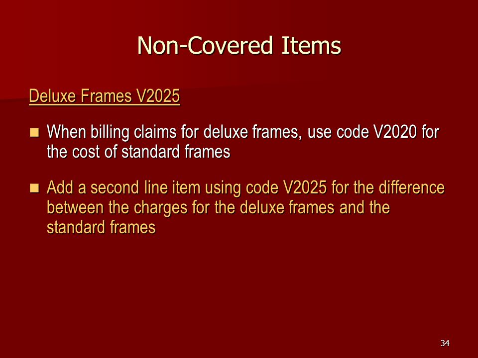 Non-Covered Items Deluxe Frames V2025