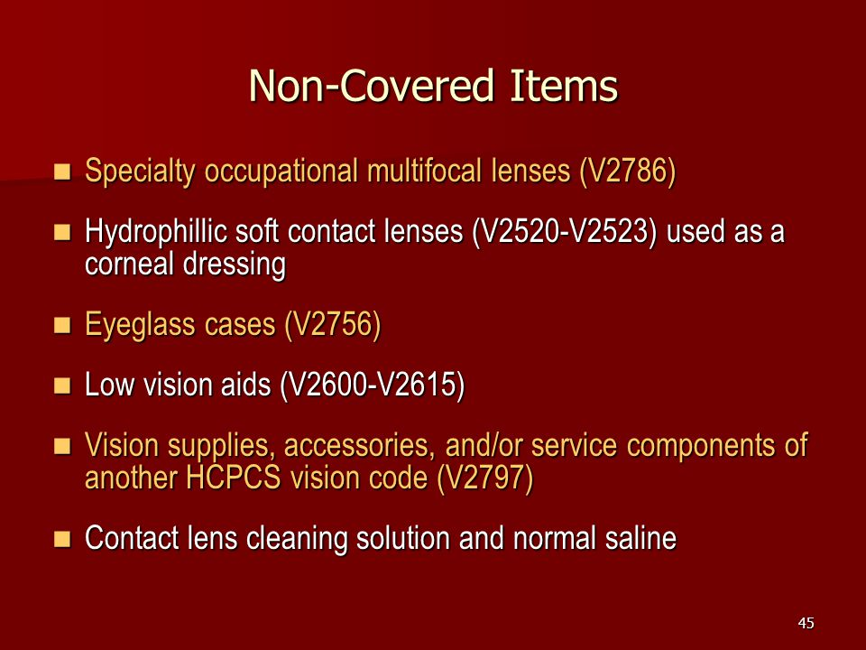 Non-Covered Items Specialty occupational multifocal lenses (V2786)