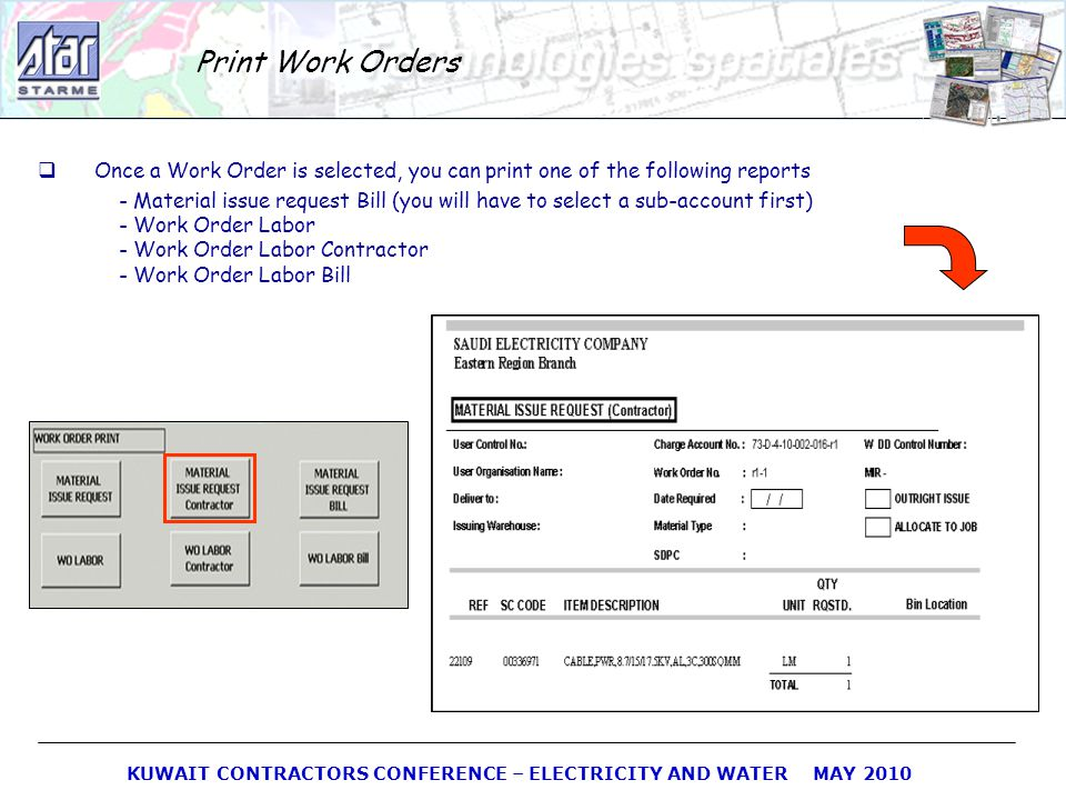 Print Work Orders Once a Work Order is selected, you can print one of the following reports.