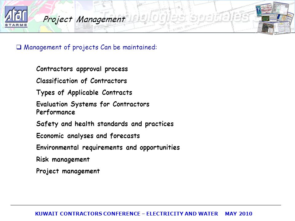 Project Management Management of projects Can be maintained: