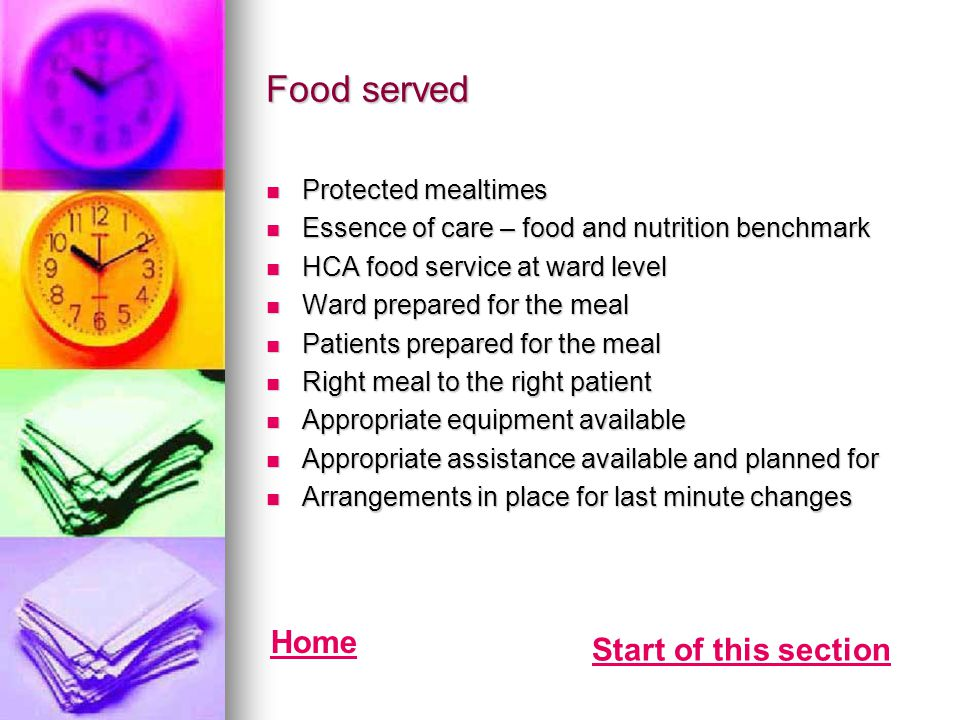 Food served Home Start of this section Protected mealtimes