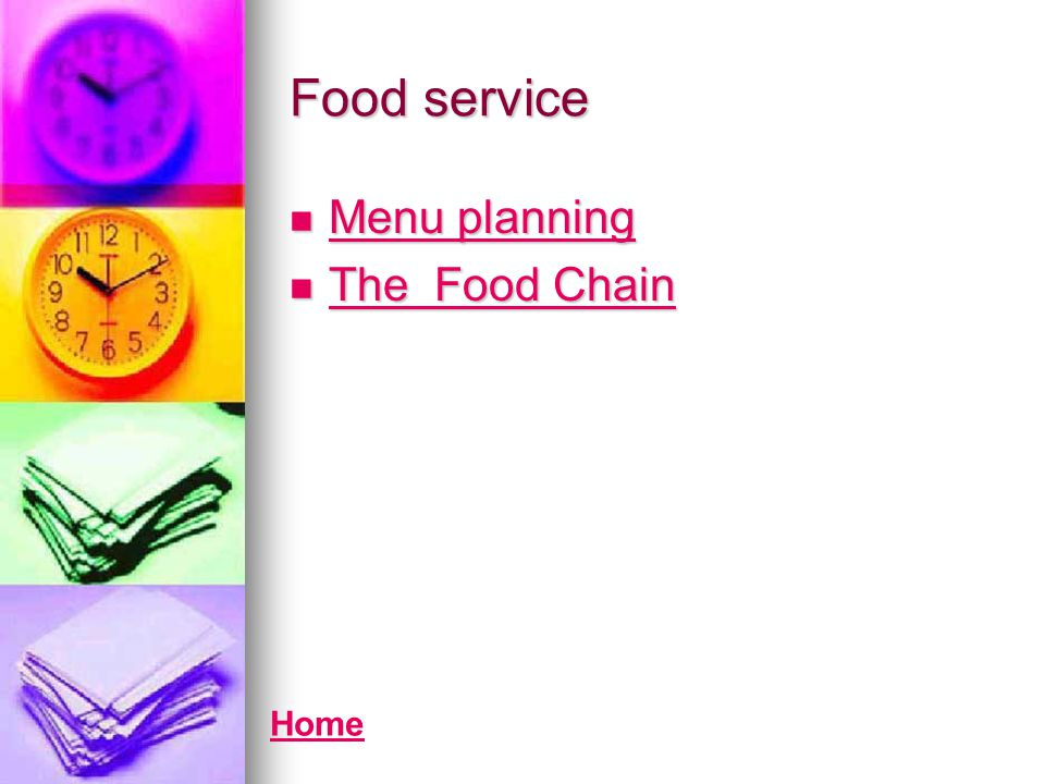 Food service Menu planning The Food Chain Home