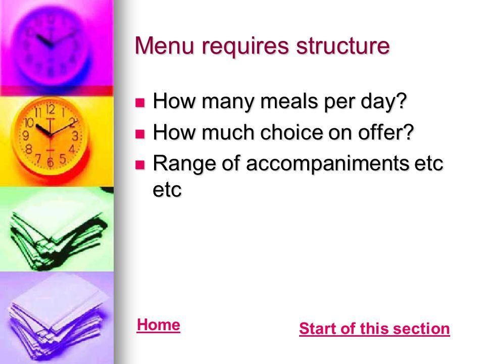 Menu requires structure