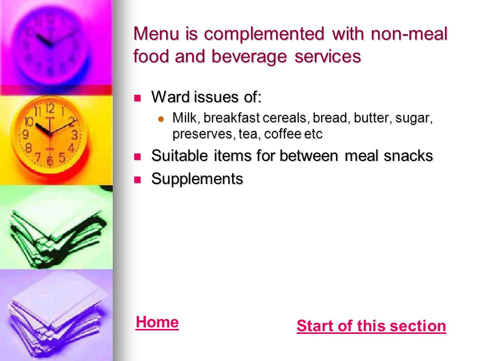 Menu is complemented with non-meal food and beverage services